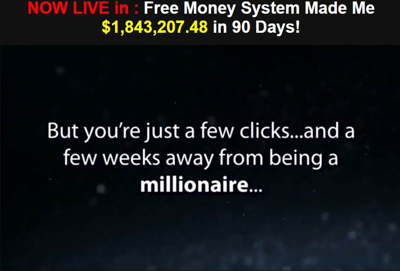 FREE MONEY SYSTEM PROMISES