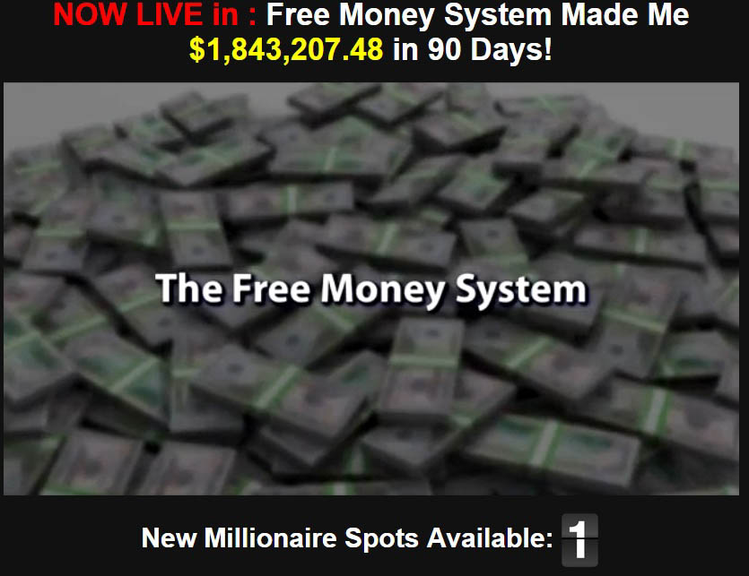 IS THE FREE MONEY SYSTEM A SCAM