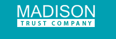 What is Madison Trust Company