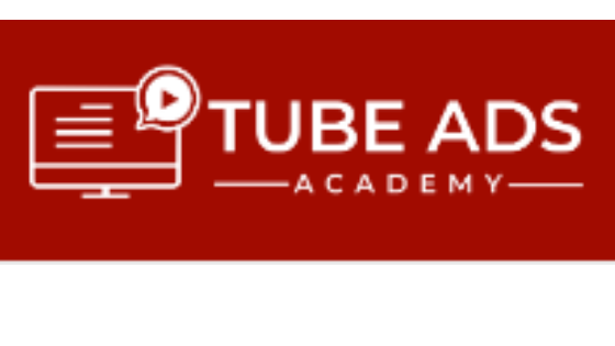 Tube Ads Academy review