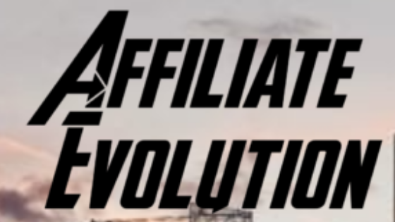 What is Affiliate Evolution?